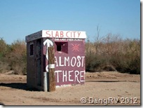 Slab City Almost There